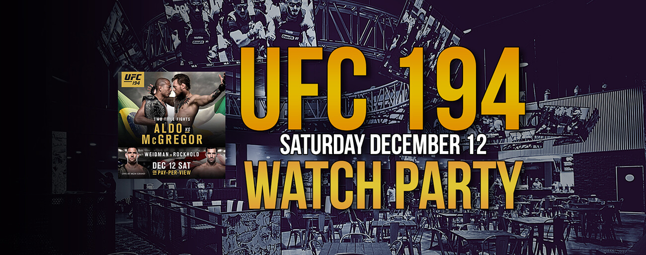UFC 194 Watch Party