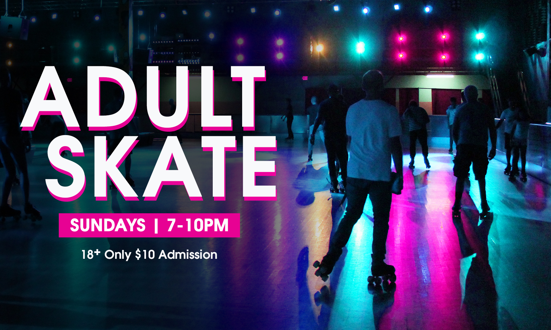 Adult Skate Night Special Offer