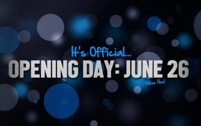 It's Official… Opening June 26