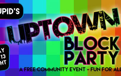 Cupid's Uptown Block Party