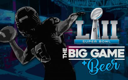 The Big Game and Beer 2018