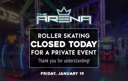 Skating CLOSED Today