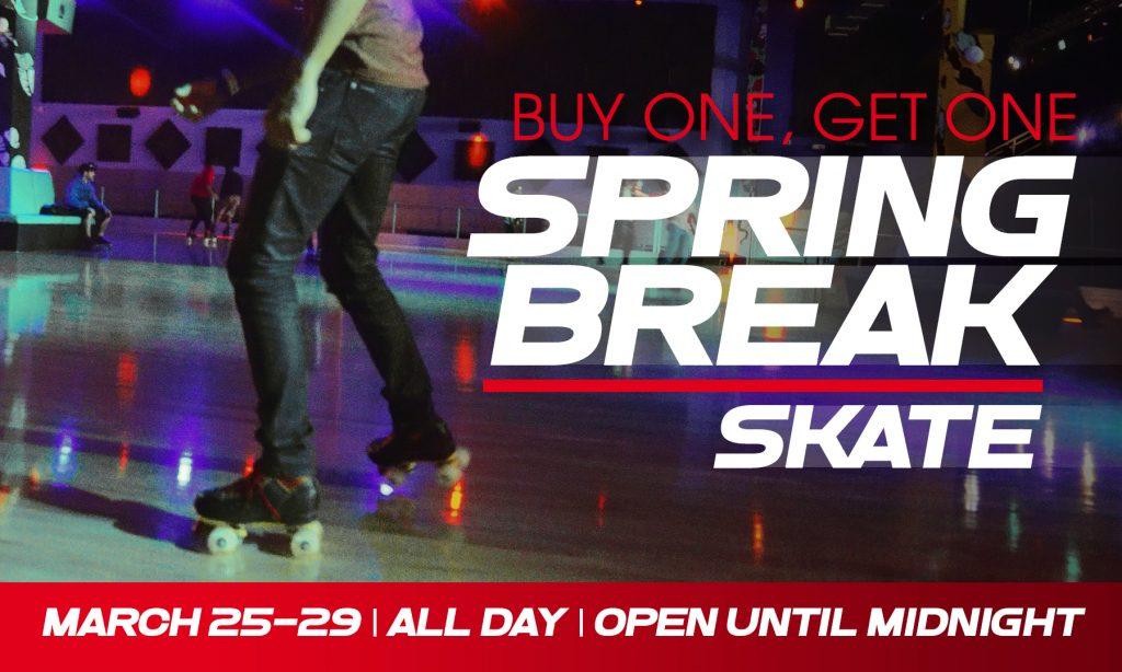 buy one get one roller skating during spring break