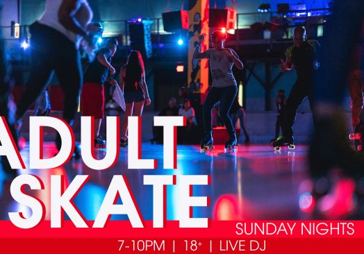 7pm Sunday Adult Skate Night