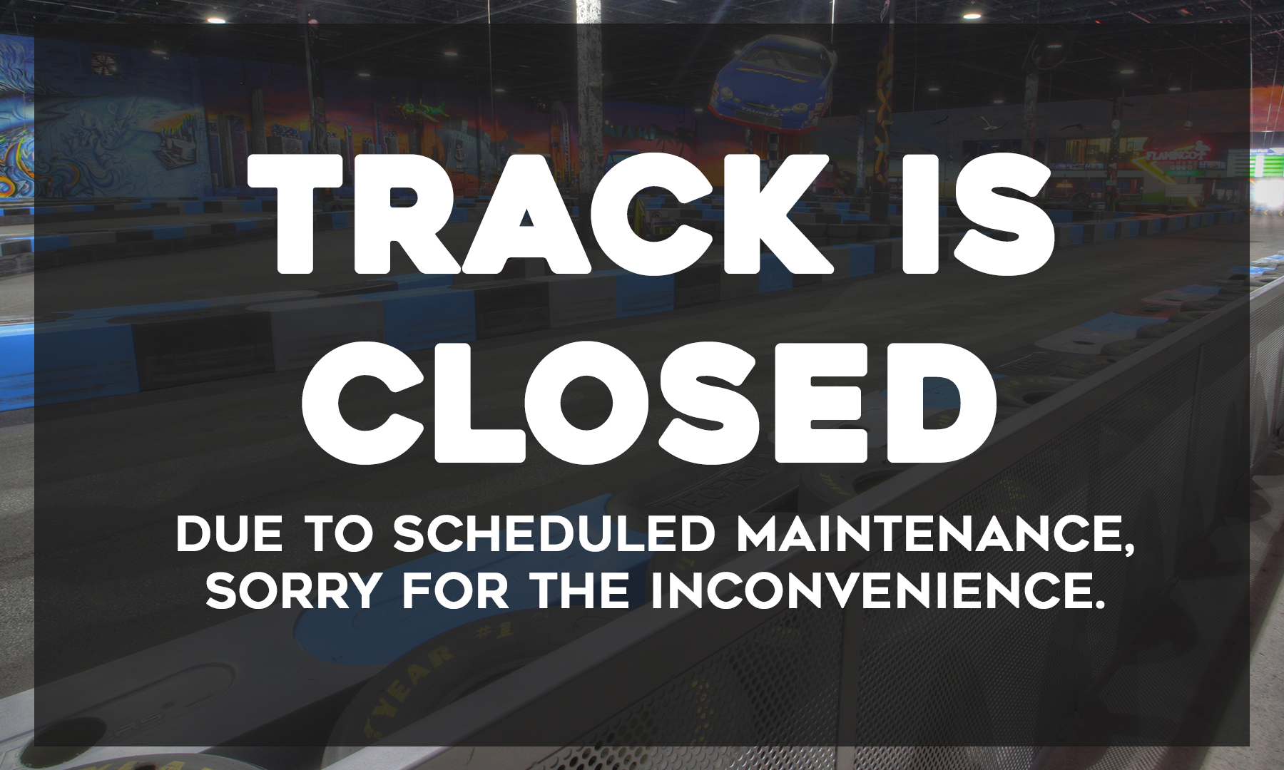 track closed for maintenance