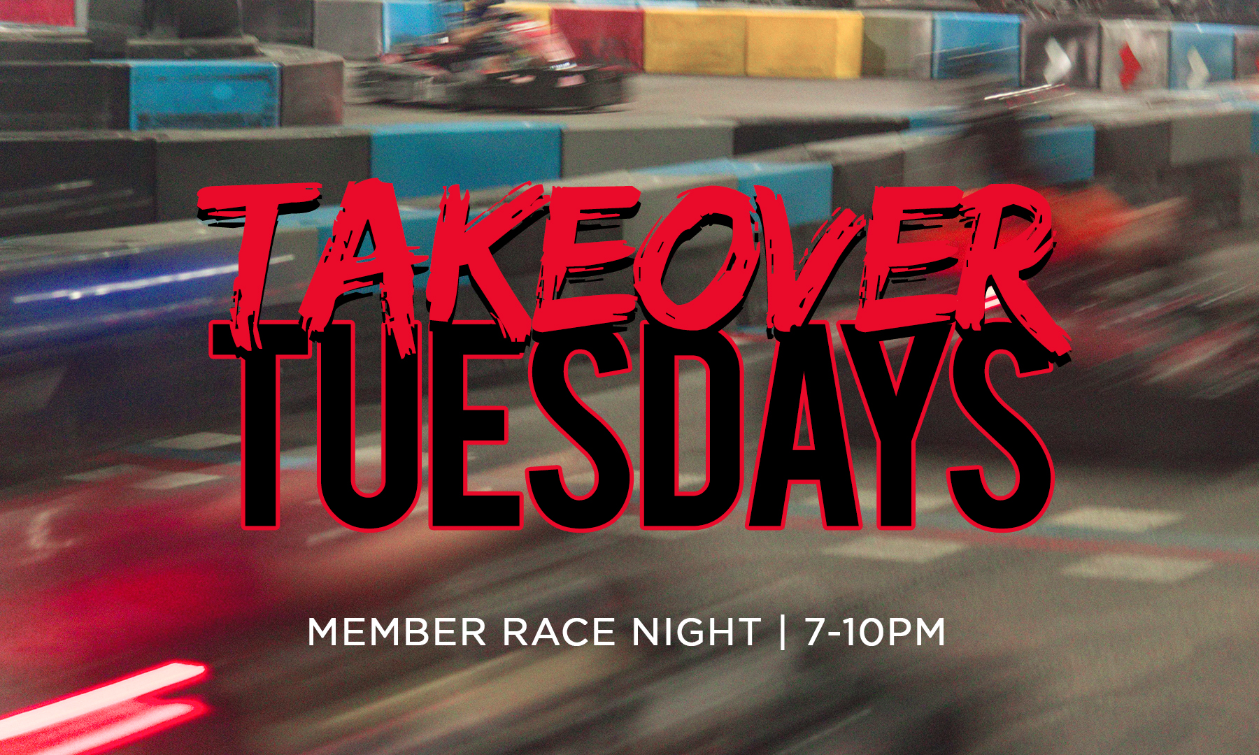 Takeover Tuesdays Race Night Special