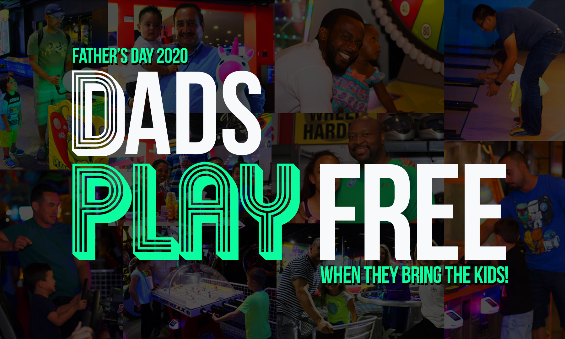 Dads Play FREE on Father's Day