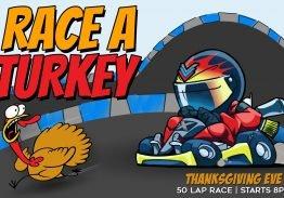 Race a Turkey on Thanksgiving Eve