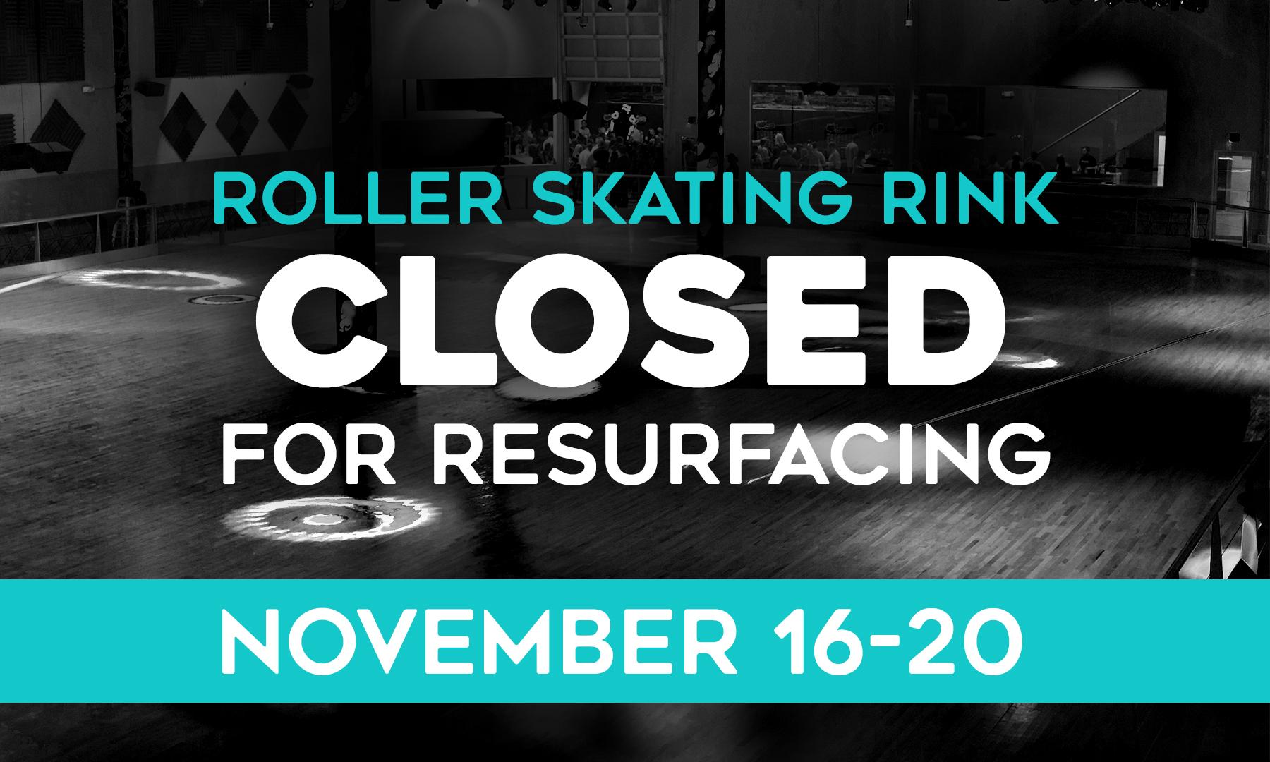 Rink closed for Repairs 2020