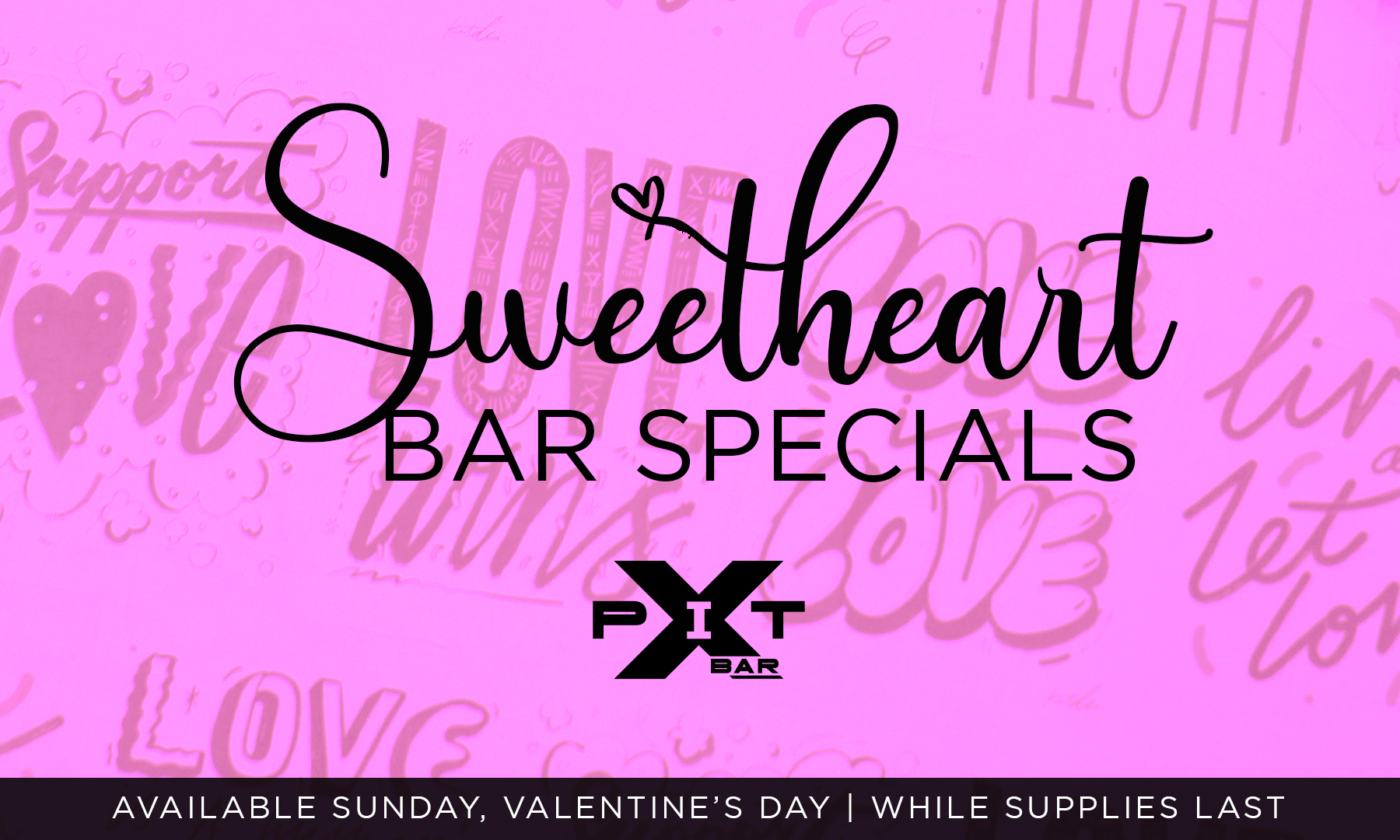 Sweetheart bar specials at Xtreme