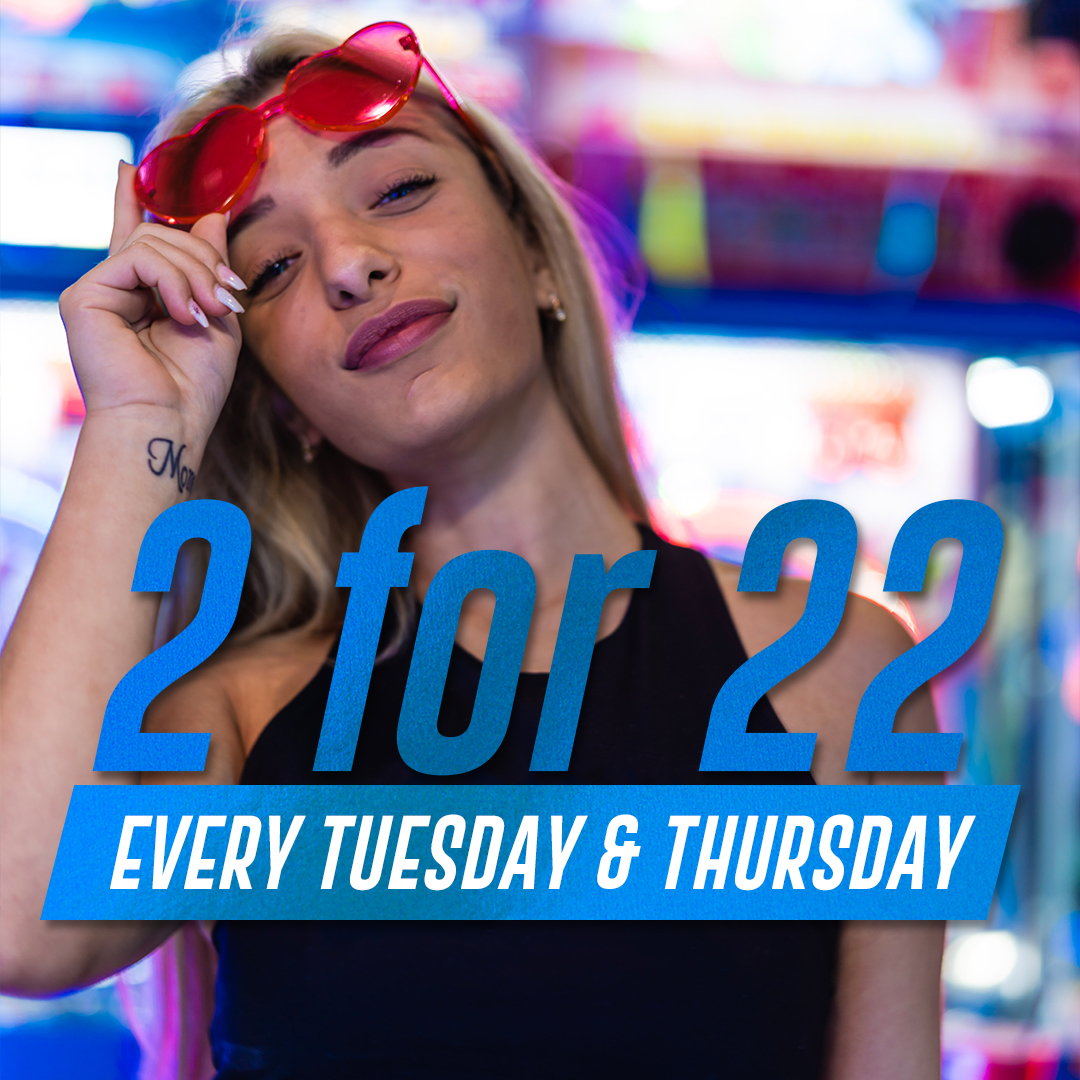 Get 2 for 22 at Xtreme Action Park every Tuesday and Thursday