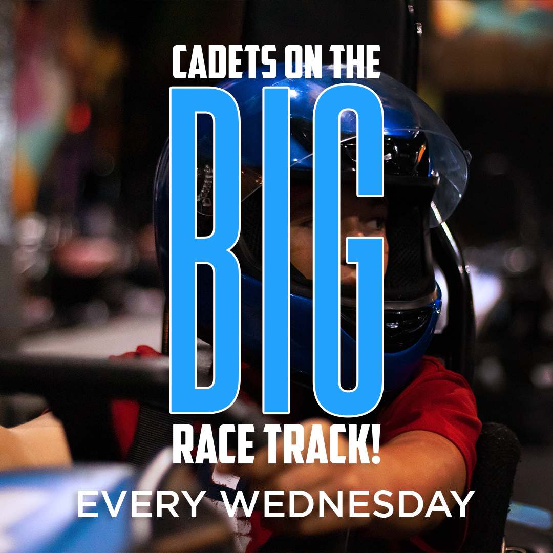 Cadets on the Big Track every Wednesday at Xtreme Action Park