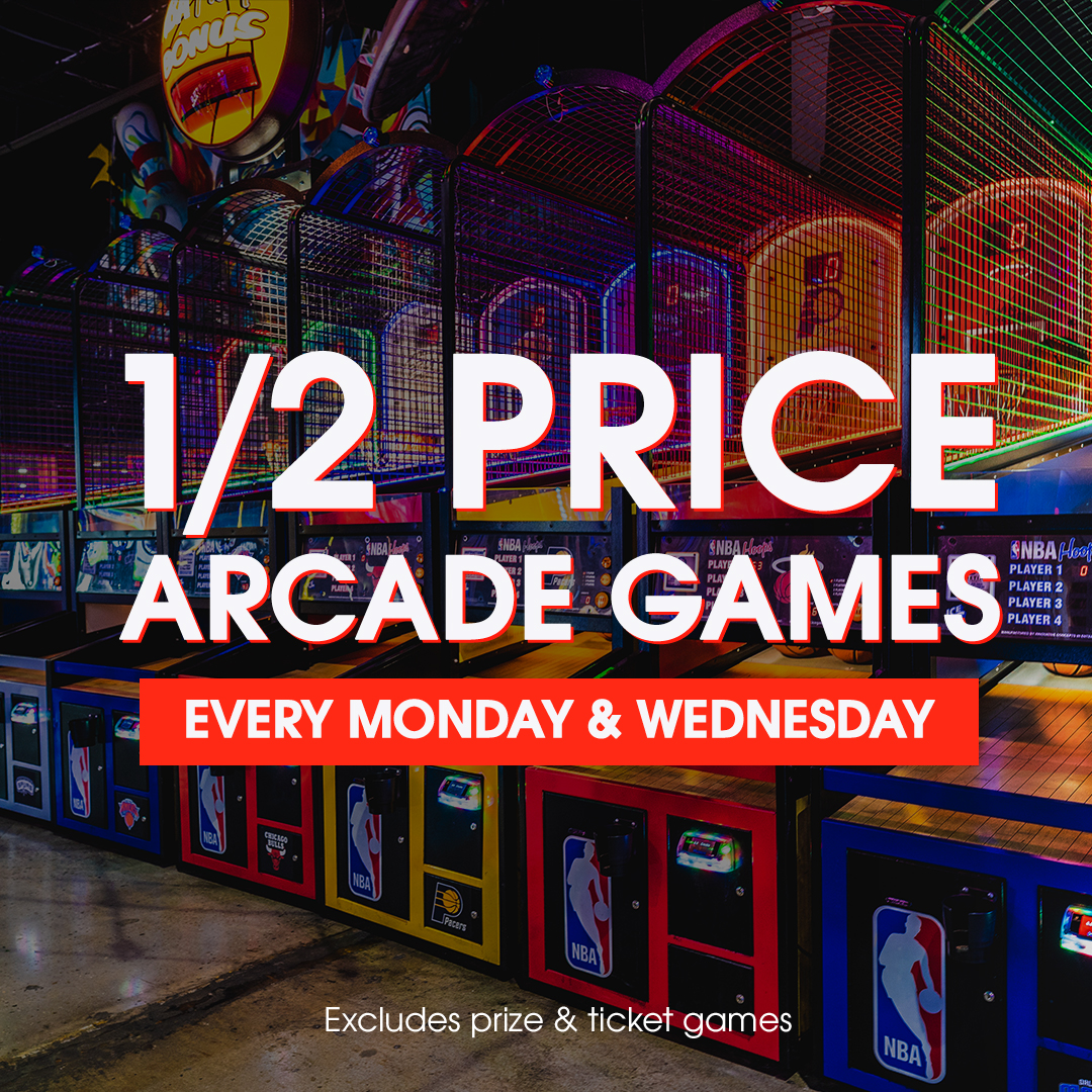 Half priced arcade games every Monday & Wednesday at Xtreme Action Park