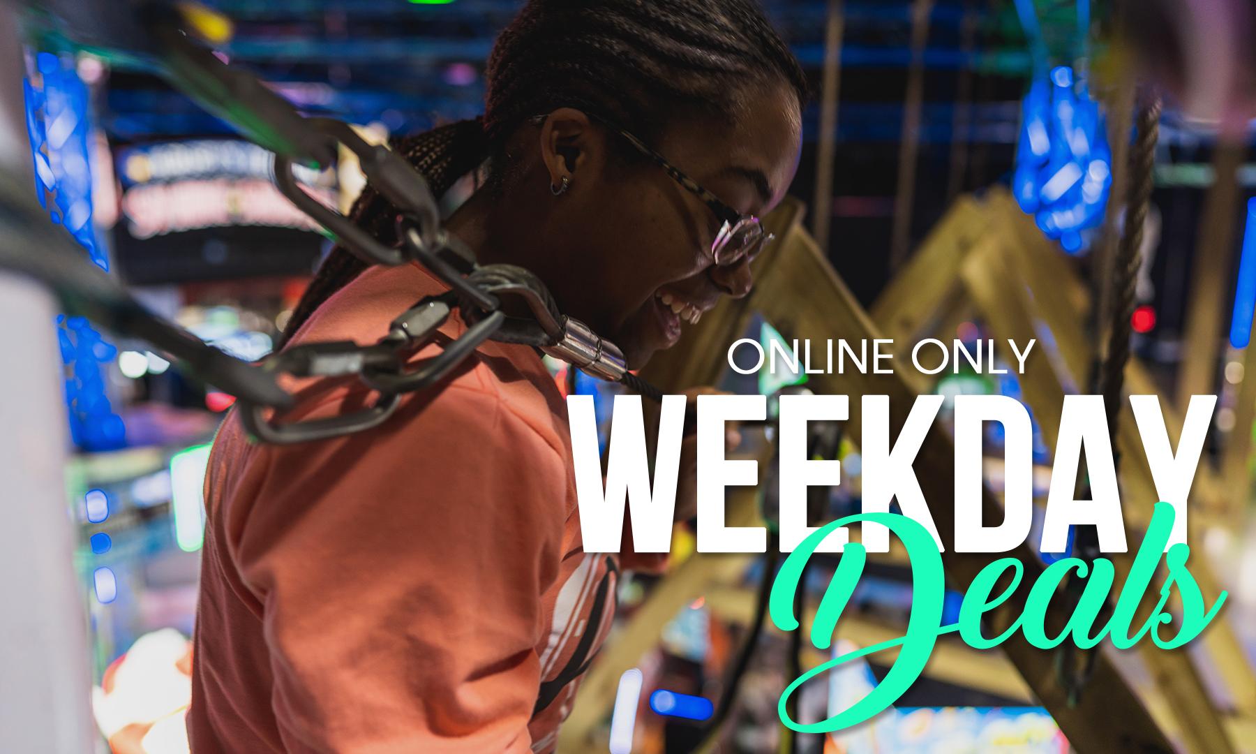 Online Only Weekday Specials