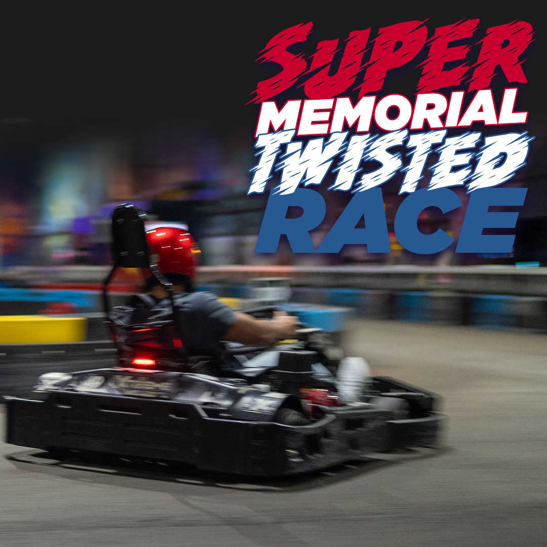 Super Memorial Twisted Race at Xtreme